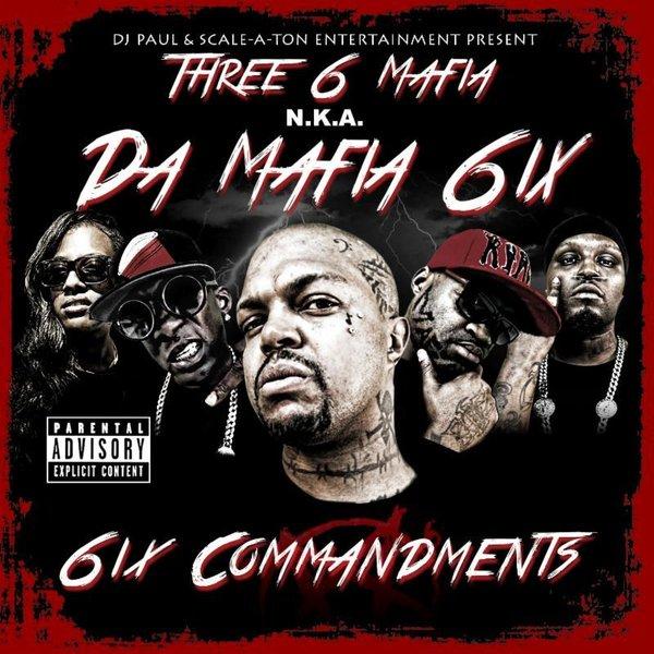 Da Mafia 6ix Commandments Cover Art Tracklisting Download Mixtape Stream