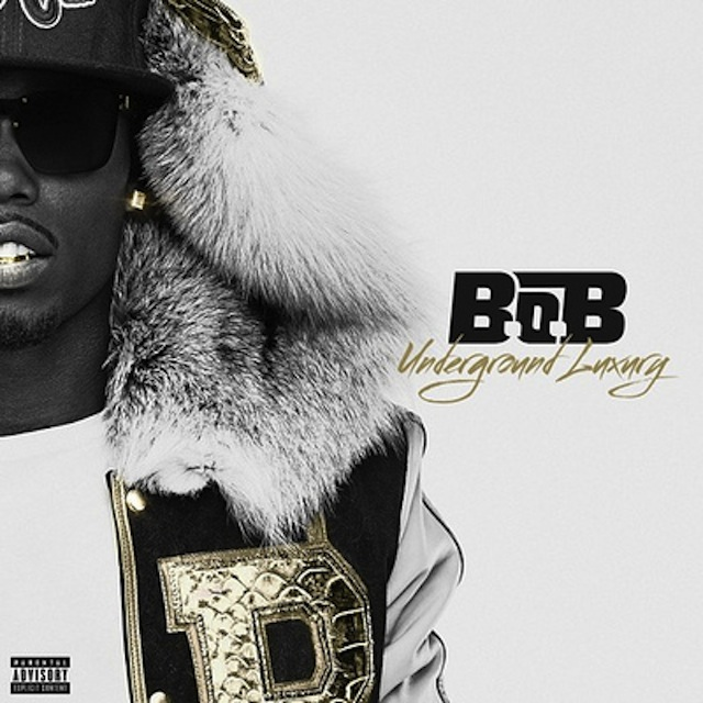 "B.o.B ""Underground Luxury"" Release Date, Cover Art ..."